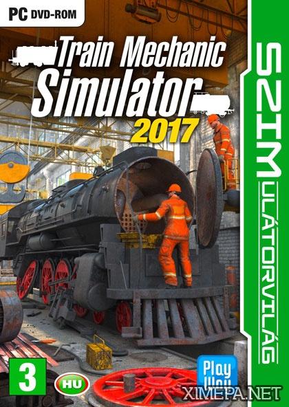 постер игры Train Mechanic Simulator 2017