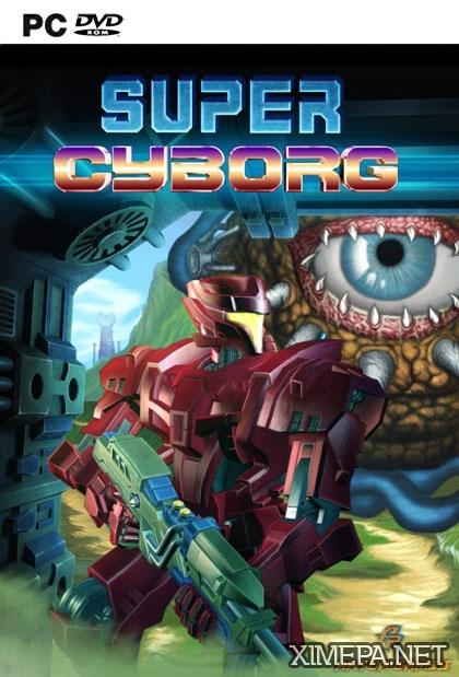 постер игры Super Cyborg \ Крутой Киборг