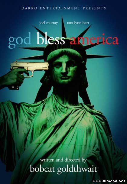 Скачать фильм Боже, благослови Америку бесплатно торрент