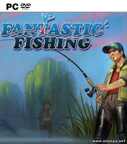 Скачать игру Фантастическая рыбалка бесплатно торрент