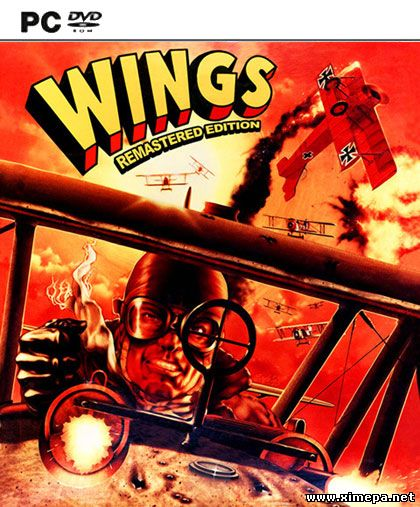 Скачать игру Wings! Remastered Edition торрент