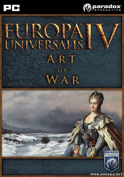 Скачать игру Europa Universalis 4: Art of War торрент