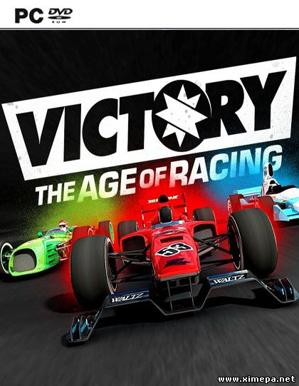 Скачать игру Victory: The Age of Racing - Steam Founder Pack Deluxe торрент