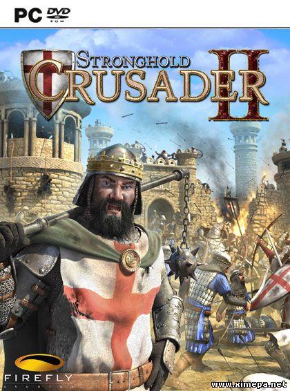 Смотреть анонс игры Stronghold Crusader 2