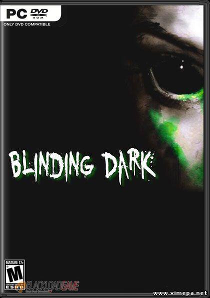 Скачать игру Blinding Dark торрент бесплатно