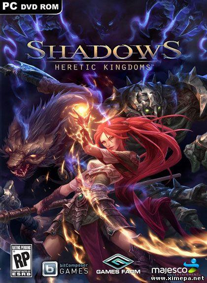 Скачать игру Shadows: Heretic Kingdoms торрент бесплатно