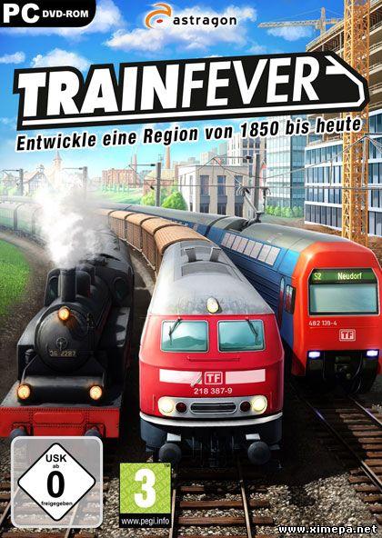 Скачать игру Train Fever торрент бесплатно