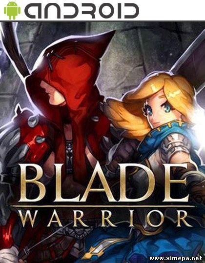 Скачать игру Blade Warrior торрент