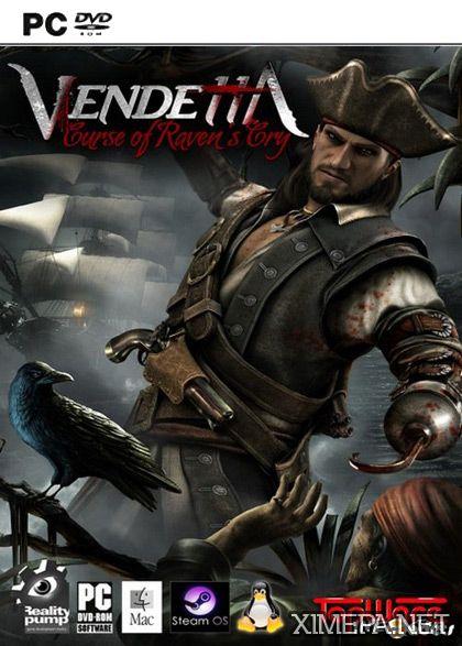 Скачать игру Vendetta: Curse of Raven's Cry торрент