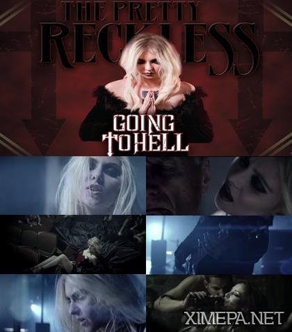 Смотреть клип The Pretty Reckless - Going To Hell (2014) онлайн