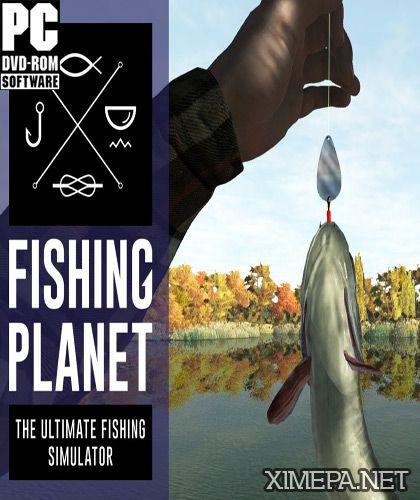 Скачать игру Fishing Planet торрент бесплатно