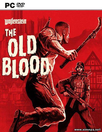 Скачать игру Wolfenstein: The Old Blood торрент бесплатно