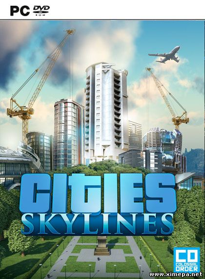 Скачать игру Cities: Skylines - Deluxe Edition торрент