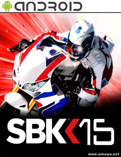 Скачать игру SBK15 Official Mobile Game бесплатно