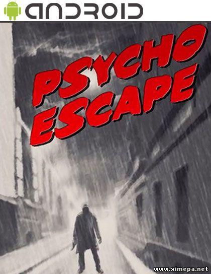 Скачать игру Psycho Escape торрент бесплатно