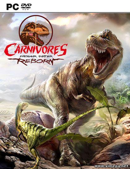 Скачать игру Carnivores: Dinosaur Hunter Reborn торрент