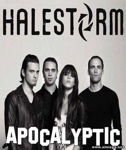 Смотреть клип Halestorm - Apocalyptic