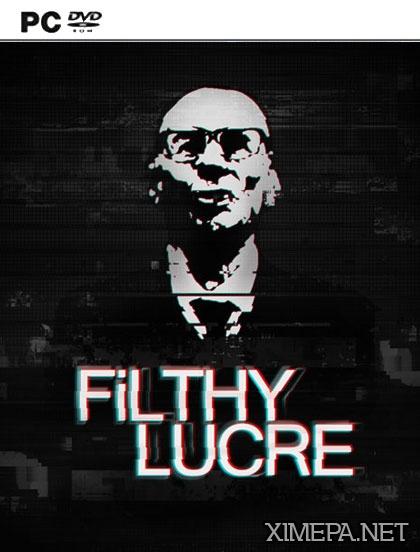 постер игры Filthy Lucre