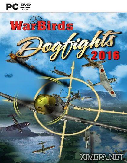 постер игры WarBirds Dogfights 2016