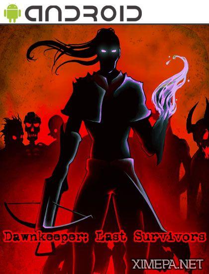 постер игры Dawnkeeper: Last Survivors