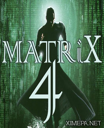 фильм The Matrix 4: Kaydara