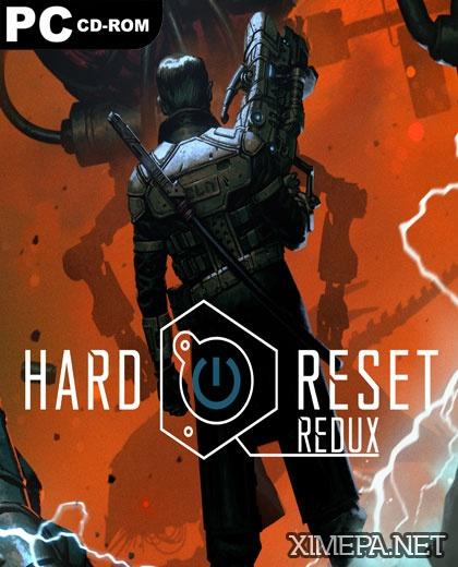 игра Hard Reset. Redux