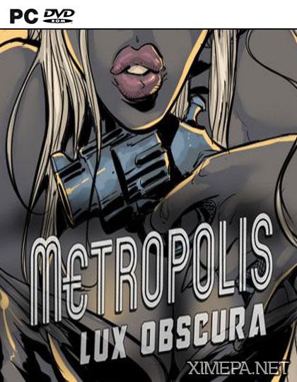 постер игры Metropolis: Lux Obscura