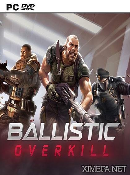 постер игры Ballistic Overkill