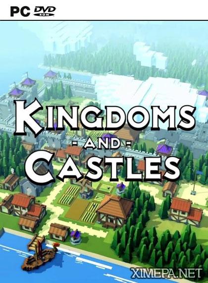 постер зрелище Скачать игру Kingdoms and Castles