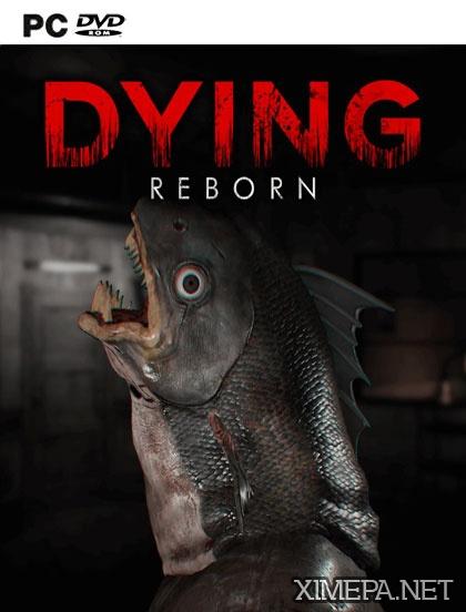 постре игры DYING: Reborn