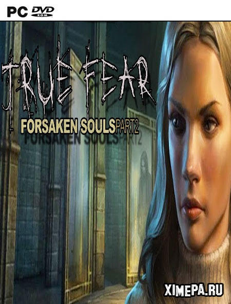 постер игры True Fear: Forsaken Souls Part 2