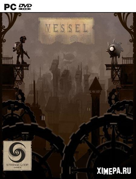 Скачать игру Vessel бесплатно торрент