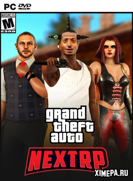постер игры Grand Theft Auto: San Andreas - NEXT RP