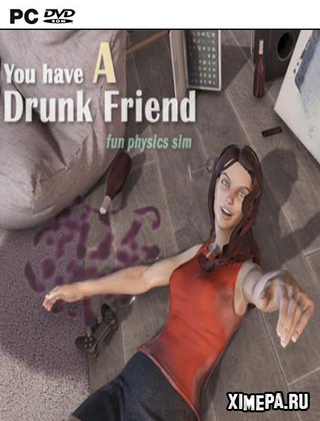 постер игры You have a drunk friend