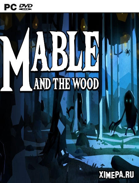 постер игры Mable & The Wood